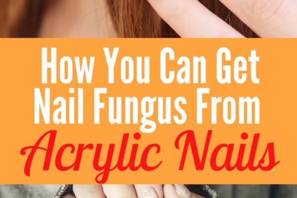 acrylic nails and nail fungus