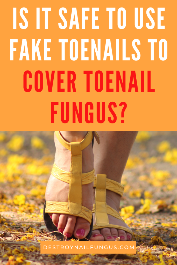 fake toenails for fungus