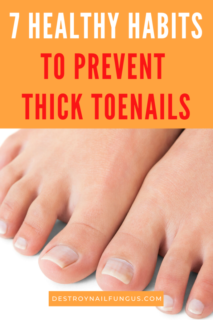 how to get rid of thick toenails fast