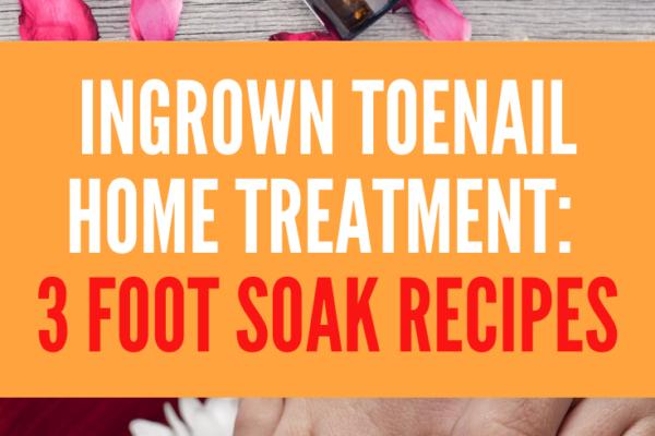 foot soak ingrown toenail