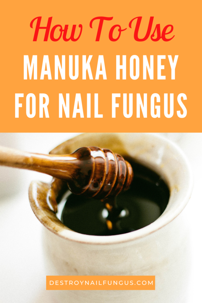 manuka honey for nail fungus