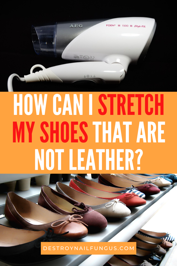 How to Stretch Non-Leather Shoes