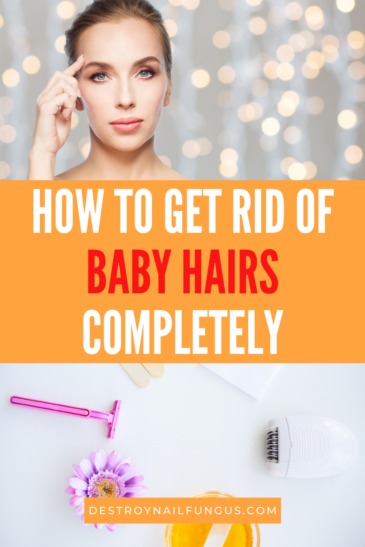 how to get rid of baby hairs