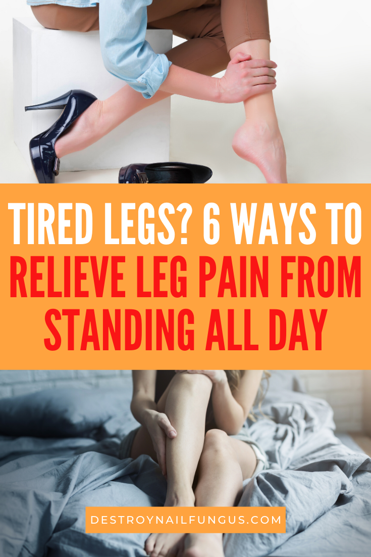 how to relieve leg pain from standing all day