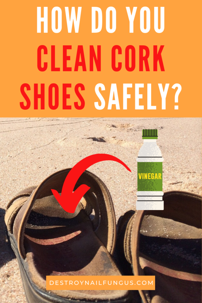 how to clean cork shoes