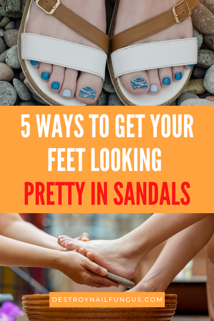 How to make your feet look pretty in sandals